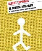 El mundo amarillo - Albert Espinosa portada