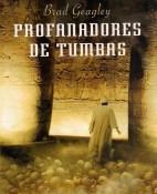 Profanadores de tumbas - Brad Geagley portada