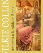Antonina o la caida de Roma - Wilkie Collins portada