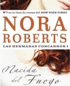Nacida del fuego - Nora Roberts portada