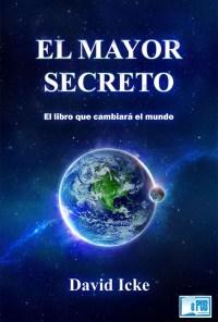 El Mayor Secreto - David Icke portada