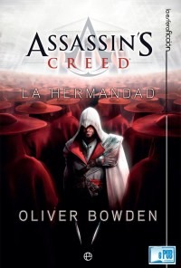 Assassin's Creed. La Hermandad - Anton Gill portada