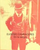 En la sangre - Eugenio Cambaceres portada