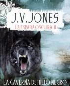 La caverna de Hielo Negro - J. V. Jones
