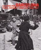 La lucha por Barcelona - Chris Ealham portada