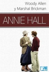 Annie Hall - Woody Allen & Marshal Brickman portada