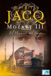 Mozart El Hermano del Fuego - Christian Jacq portada
