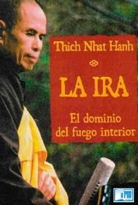 La ira - Thich Nhat Hanh portada