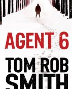 Agent 6 - Tom Rob Smith portada
