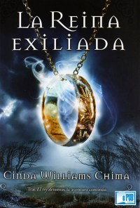 La Reina exiliada - Cinda Williams Chima portada