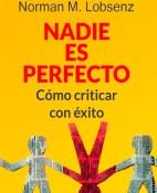 Nadie es perfecto - Hendrie Weisinger & Norman M. Lobsenz portada