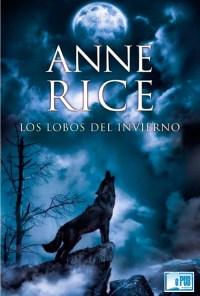 Los lobos del invierno - Anne Rice portada