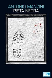 Pista negra - Antonio Manzini portada