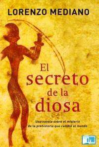 El secreto de la diosa - Lorenzo Mediano portada