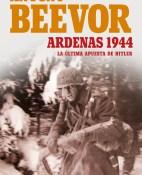 Ardenas 1944 - Antony Beevor portada