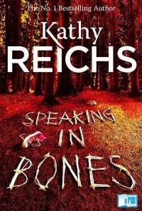 Speaking in Bones - Kathy Reichs portada