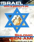 Israel, entre la guerra y la paz - Shlomo Ben-Ami portada