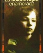 La bolchevique enamorada - Aleksandra Kollontai portada