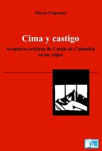 Cima y castigo - Pierre Charmoz