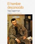 El hombre desconocido - Stig Dagerman portada