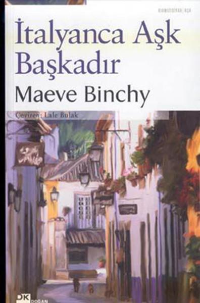 İtalyanca Aşk Başkadır / Maeve Binchy