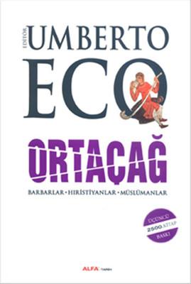 Ortaçağ / Umberto Eco