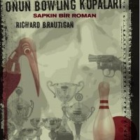 Willard ve Onun Bowling Kupaları / Richard Brautigan