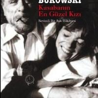 Kasabanın En Güzel Kızı / Charles Bukowski