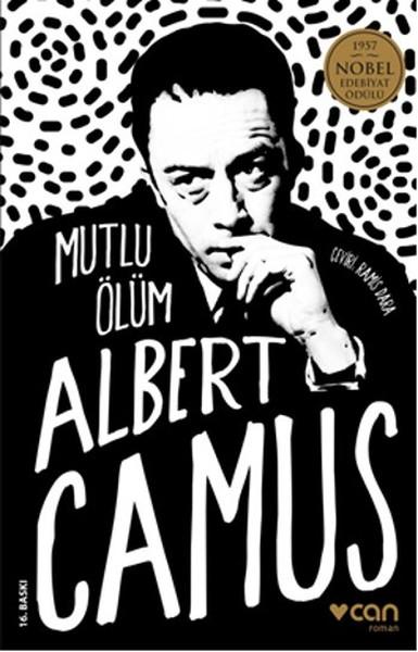 Mutlu Ölüm / Albert Camus