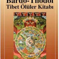 Tibet'in Ölüler Kitabı / Bardo-Thödol