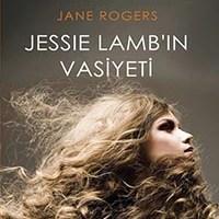 Jessie Lamb'in Vasiyeti / Jane Rogers