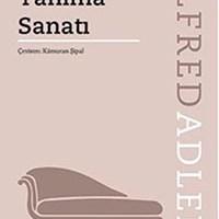 İnsanı Tanıma Sanatı / Alfred Adler