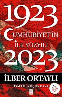 Cumhuriyet'in İlk Yüzyılı