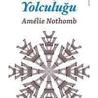 Kış Yolculuğu / Amelie Nothomb