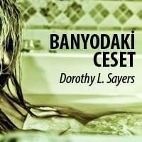 Banyodaki Ceset / Dorothy L. Sayers