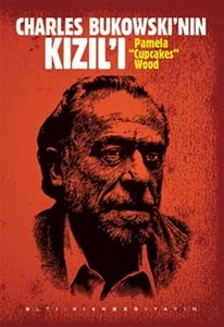 Charles Bukowski'nin Kızıl'ı