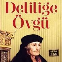 Deliliğe Övgü / Desiderius Erasmus