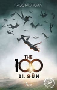 The 100 - 21. Gün