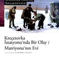 Kreçetovka İstasyonu'nda Bir Olay / Aleksandr İsayeviç Soljenitsin
