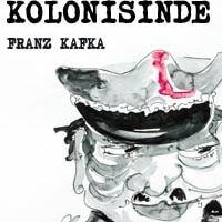 Ceza Kolonisinde / Franz Kafka