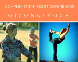 Complémentarités et différences Qi Gong et Yoga