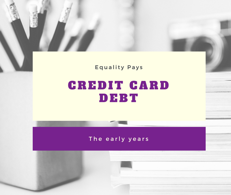 Credit card debt….the early years