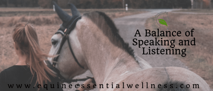 Horsemanship a Balance of Listening and Speaking