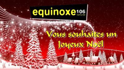 Le Réveillon de Noël 2019 sur Equinoxe, Votre radio découverte
