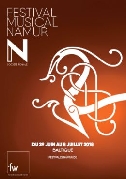 Tutti Crescendo: Du 29 juin au 8 juillet 2018: Festival Musical de Namur.
