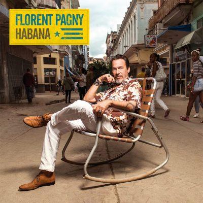 Album Découverte: du 13 au 17/08/18: Florent Pagny : » HABANA «