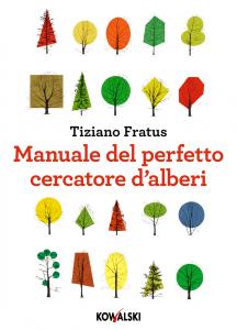 manuale del perfetto cercatore di alberi