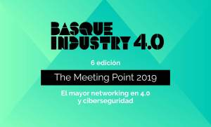 Basque Industry 4.0 @ BILBAO EXHIBITION CENTRE (BEC)