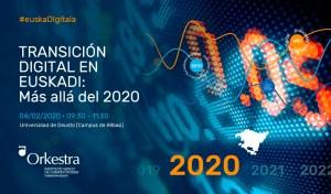 Transición digital en Euskadi: Más allá del 2020 @ Sala Ignacio Ellacuría. Biblioteca CRAI. Universidad de Deusto (Campus de Bilbao).