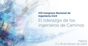 VIII Congreso Nacional de Ingeniería Civil @ Colegio de Ingenieros de Caminos, Canales y Puertos